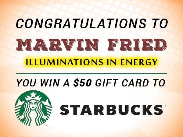 Marvin-Fried-Starbucks-Gift-Card-Winner